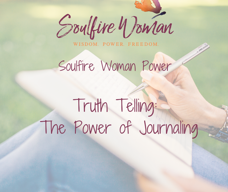Truth Telling: The Power of Journaling